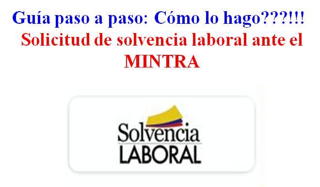 Solvencia Laboral – Requisitos para solicitarla ante el mintra