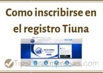 Como inscribirse en el registro Tiuna
