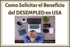 Como solicitar el beneficio del desempleo en USA